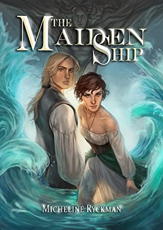 The Maiden Ship (The Maiden Ship, #1)