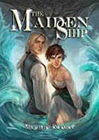 The Maiden Ship