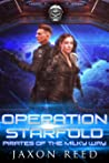 Operation Starfold (Pirates of the Milky Way, #7)