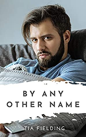 By Any Other Name (By Any Other Name #1)