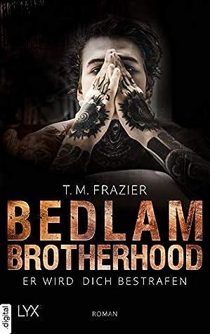Er wird dich bestrafen (Bedlam Brotherhood #2)