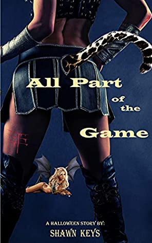 All Part of the Game (A Halloween Story, #1)
