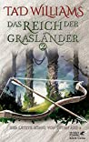 Das Reich der Grasländer 2 (Der Letzte König von Osten Ard, #2.2)
