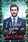 I Want You For Christmas - A Prince's Christmas Romance (Love at Christmas Book 2)