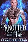 Knotted by the Fae (Fae's Claim, #4)
