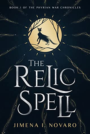 The Relic Spell (The Phyrian War Chronicles, #1)