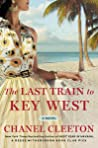 The Last Train to Key West (The Cuba Saga, #3)