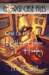 Case of the Highland House Haunting (Corgi Case Files, #7)