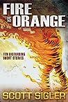 Fire Is Orange