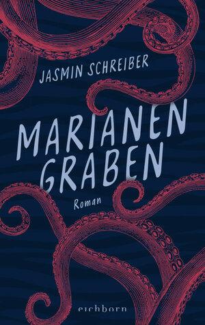 Cover von Marianengraben, die irgendwas wie Tintenfisch Tentakeln drauf hat.