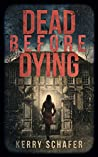 Book cover for Dead Before Dying (The Shadow Valley Manor Series, #1)