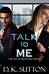 Talk to Me (Sloan Brothers, #1)