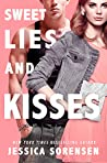 Sweet Lies & Kisses (The Undercover Files Book 3)