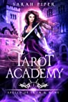Spells of Iron and Bone (Tarot Academy, #1)