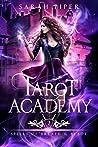 Spells of Breath and Blade (Tarot Academy, #2)