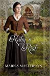 Ruby's Risk (Westward Home and Hearts Mail-Order Brides, #2)
