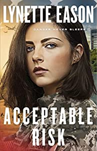 Acceptable Risk (Danger Never Sleeps, #2)