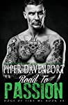 Road to Passion (Dogs of Fire MC, #4)