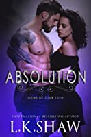 Absolution (Doms of Club Eden, #6)