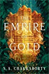 The Empire of Gold (Daevabad Trilogy, #3)