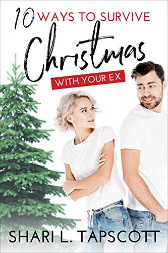 10 Ways to Survive Christmas with Your Ex: A 27 Ways Novella