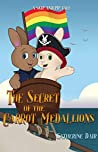 The Secret of the Carrot Medallions (A Skip and Pip Tale Book 1)