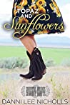 Topaz and Sunflowers (Country Brides and Cowboy Boots)