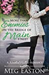 More than Enemies on the Bridge of Main Street (Nestled Hollow, #5)