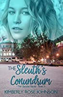 The Sleuth's Conundrum (The Librarian Sleuth #3)