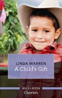 A Child's Gift (Texas Rebels)