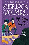 The Sign of the Four (The Sherlock Holmes Children's Collection: Shadows, Secrets and Stolen Treasure Book 2)