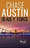 Deadly Force (Sam Wick Universe #1.7; Task Force–77 Thrillers #2)