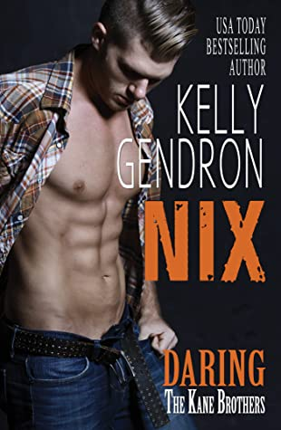 Nix (Daring the Kane Brothers, #4)