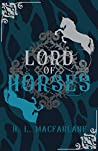 Lord of Horses (Bright Spear Trilogy #2)