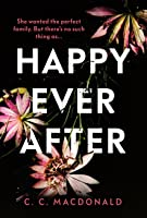 Happy Ever After: 2020's most addictive debut thriller
