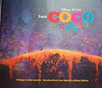 El arte de Coco: (Pixar Fan Animation Book, Pixar's Coco Concept Art Book)