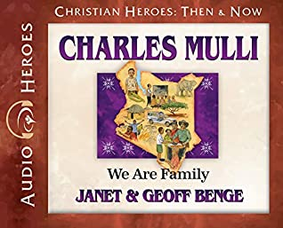 Charles Mulli Audiobook: We Are Family (Christian Heroes: Then & Now) Audio CD - Audiobook, CD