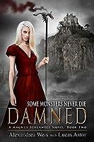 Damned (A Magnus Blackwell Novel Book 1)