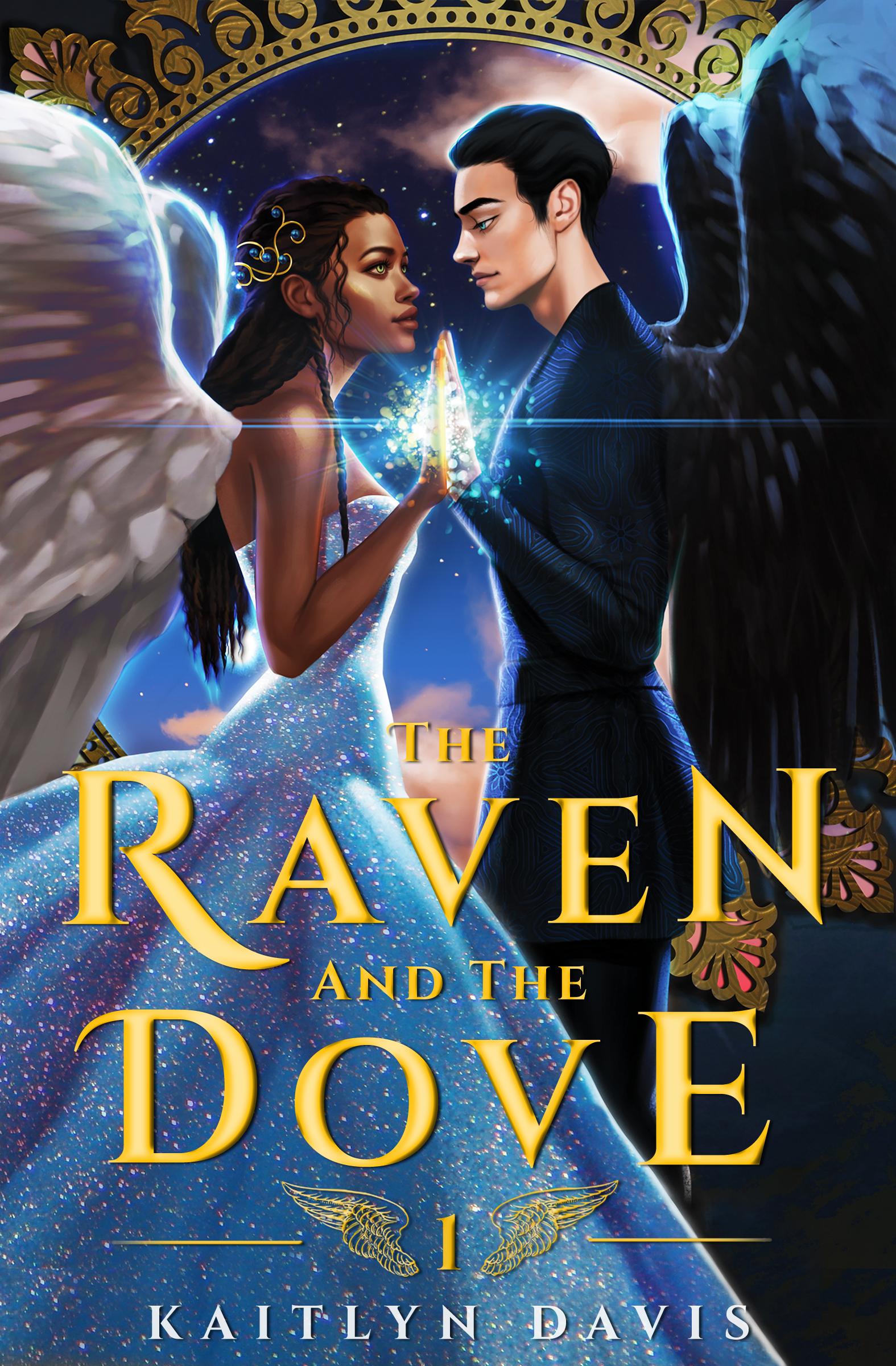 The Raven and the Dove The Raven and the Dove 1 - Kaitlyn Davis