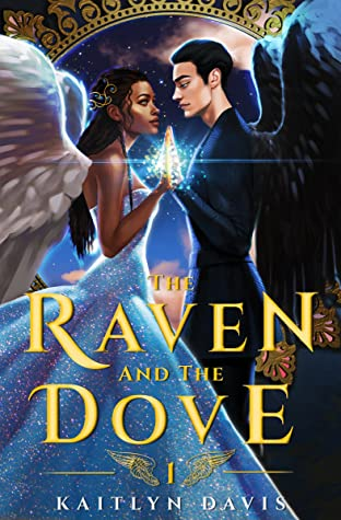 Image result for the raven and the dove by kaitlyn davis""
