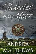 Thunder On The Moor (Thunder On The Moor, #1)