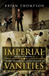 Imperial Vanities: The Adventures of the Baker Brothers and Gordon of Khartoum