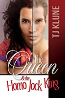 The Queen & the Homo Jock King (At First Sight #2)
