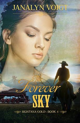 The Forever Sky (Montana Gold, #4)