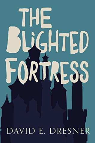 The Blighted Fortress