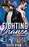 Fighting Chance (Misty City Omegas #2)
