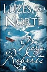 Luzes do Norte by Nora Roberts