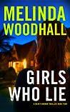 Girls Who Lie (Mercy Harbor Thriller, #4)