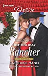 Hot Holiday Rancher (Texas Cattleman's Club: Houston, #9)