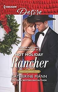 Hot Holiday Rancher (Texas Cattleman's Club: Houston, #9)